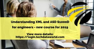 S1000D and XML for Engineers